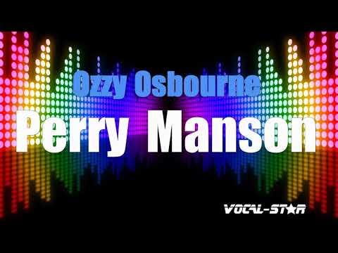Ozzy Osbourne - Perry Manson (Karaoke Version) With Lyrics HD Vocal-Star Karaoke