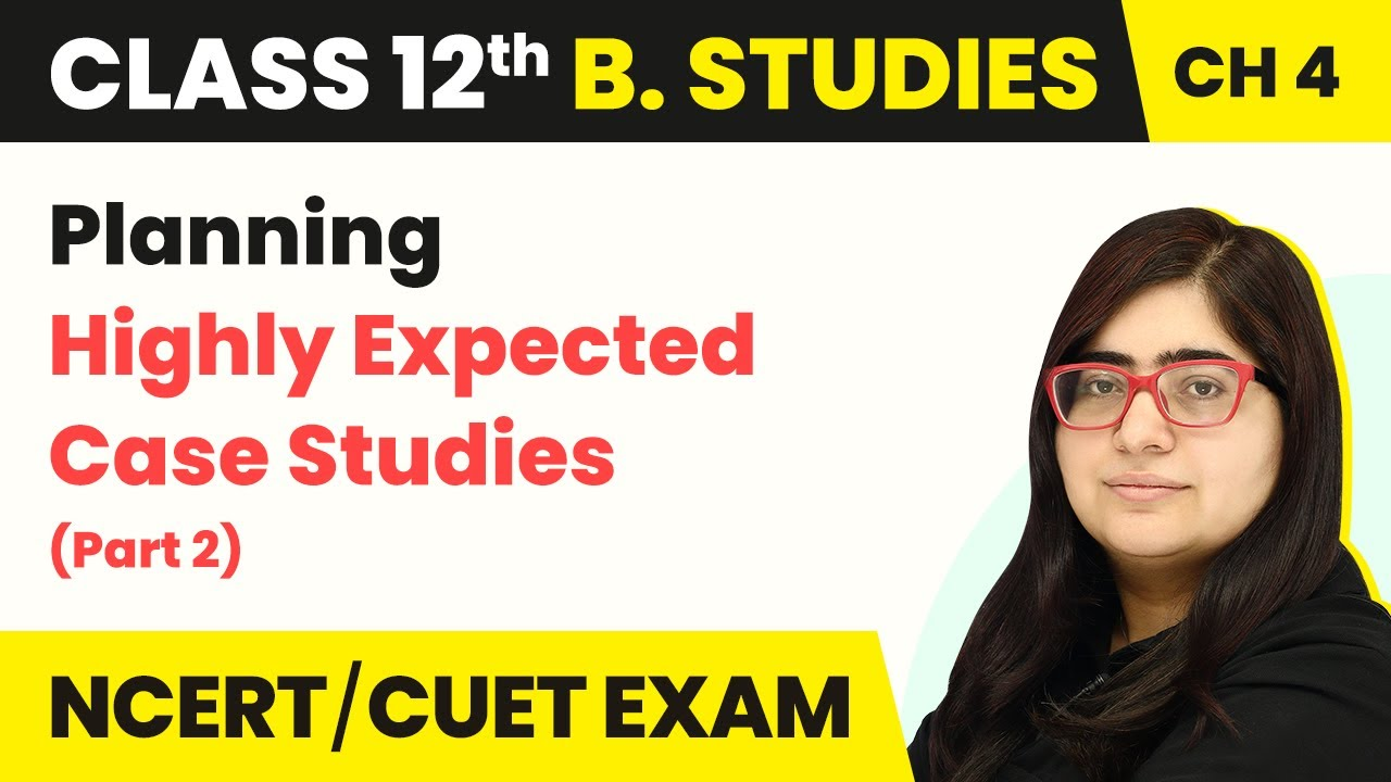 Highly Expected Case Studies (Part-2) - Planning | Class 12 Business Studies