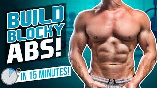 BUILD BLOCKY ABS & OBLIQUES IN 15 MINUTES! (FOLLOW ALONG - CORE)