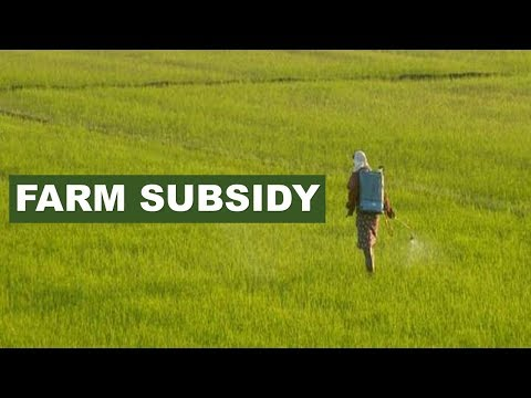 Farm Subsidies- What is Farm Subsidies?|by Jhilmil