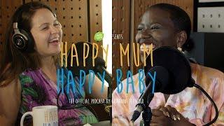 Candice Brathwaite | HAPPY MUM, HAPPY BABY: THE PODCAST | AD