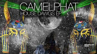 camelphat house dawgs original mix