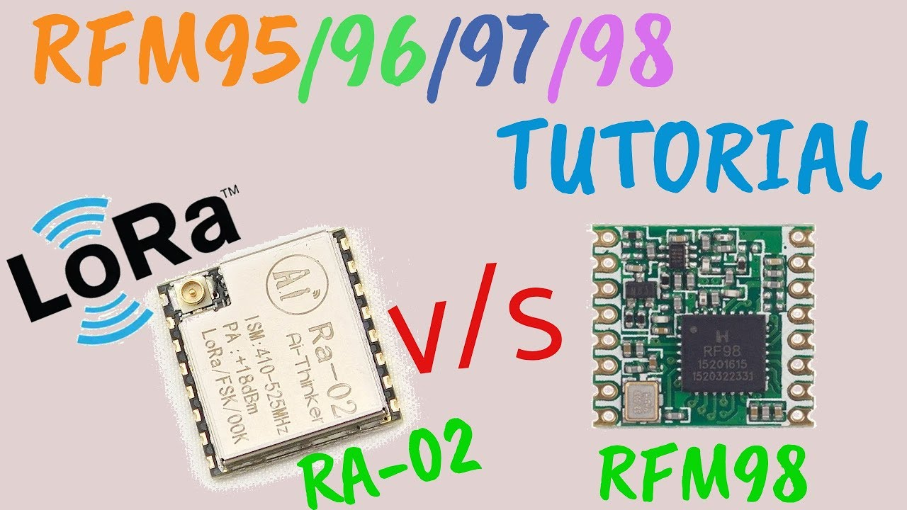LoRa RFM98 Tutorial Ra-02 HopeRF Module Comparison: 6 Steps