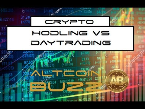 BITCOIN & CRYPTOCURRENCY-- DAY TRADING VS HODLING CRYPTO