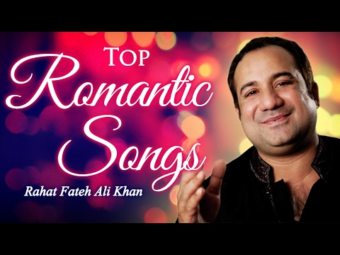 Top Romantic Songs By Rahat Fateh Ali Khan| Hindi Love Songs  | Romantic Love Songs