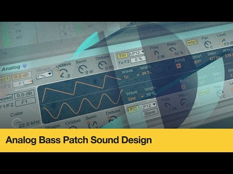 Tips for Designing Bass with Ableton's Analog Synth