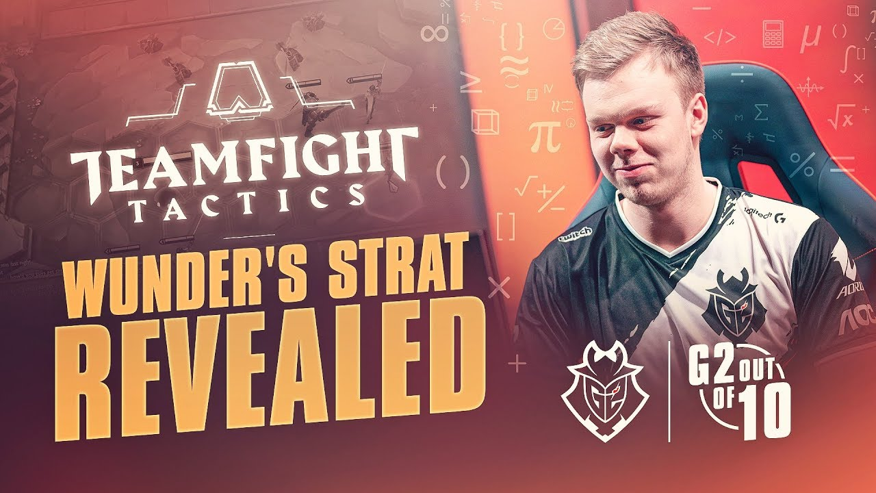 Wunder's Strat Revealed - Teamfight Tactics | G2 out of 10