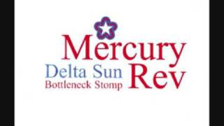 Watch Mercury Rev Delta Sun Bottleneck Stomp video