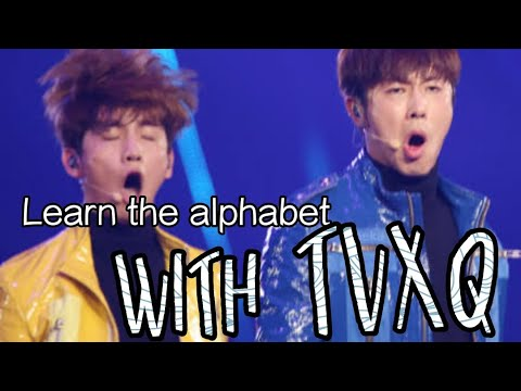 Learn The Alphabet With TVXQ! Songs (OT2 Korean Songs)