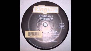 (1995) Reggie Hall - Privately [Ten City King Street City Mix]