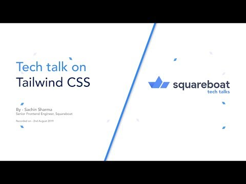 What is Tailwind CSS? [Beginner Tutorial]   Squareboat thumbnail