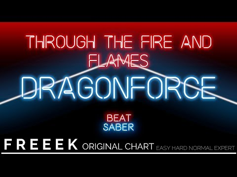 BEAT SABER -  THROUGH THE FIRE AND FLAMES EXPERT COMPLETED!!! 1,000,000+ ! - Charted by Freeek