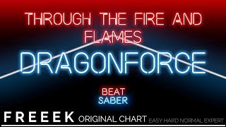 Beat Saber Custom | Through the Fire and Flames : Dragonforce | Beats by Freeek