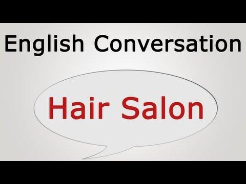 learn english conversation: Hair Salon