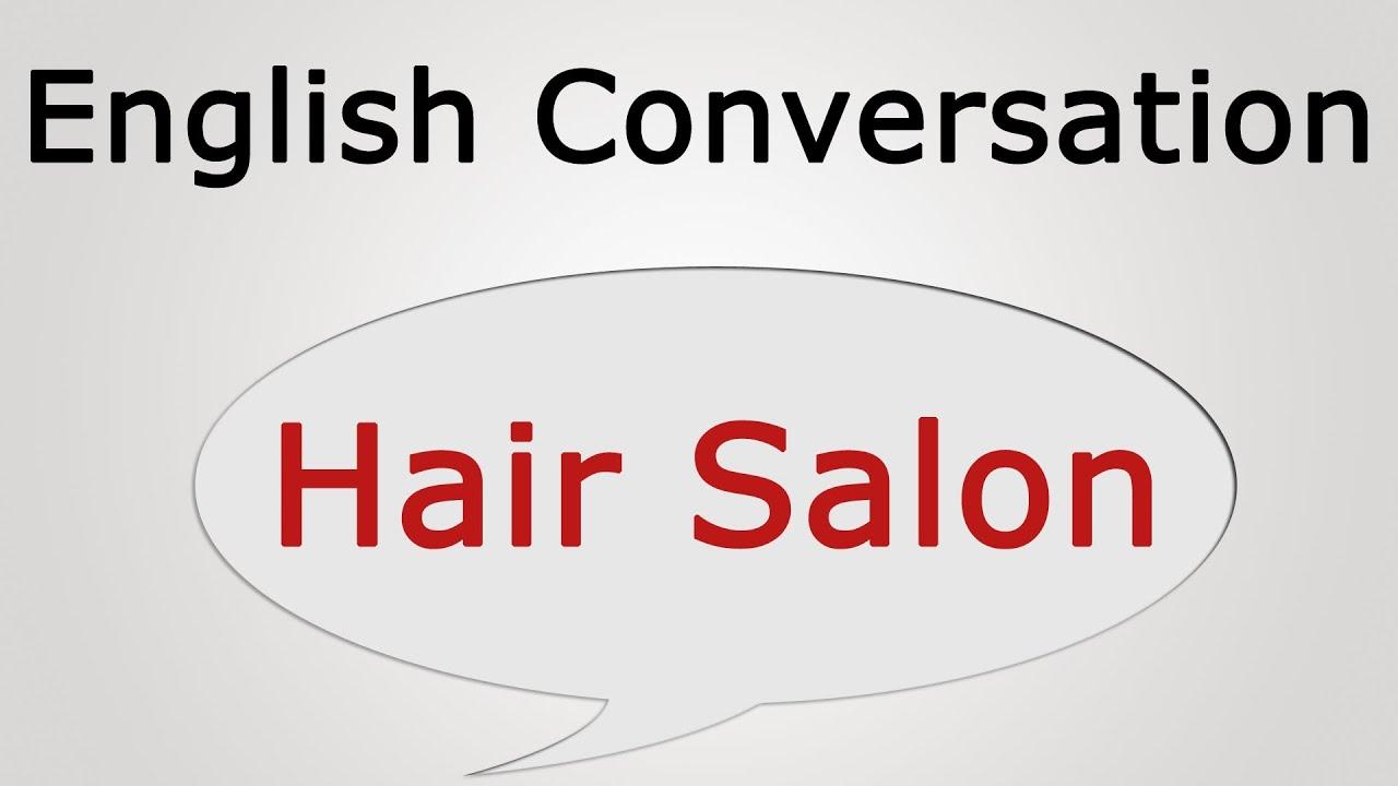 learn english conversation hair salon youtube