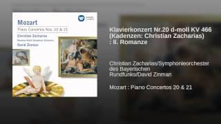 Klavierkonzert Nr.20 d-moll KV 466 (Kadenzen: Christian Zacharias) : II. Romanze