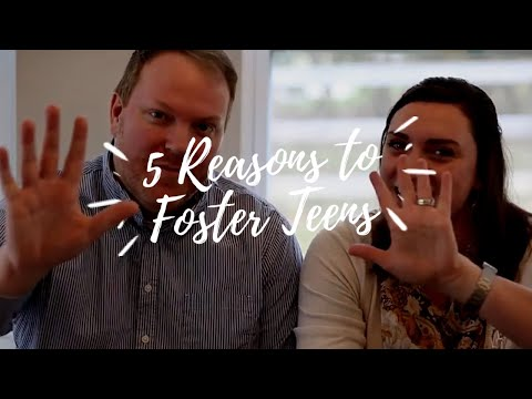 5 Reasons You Should Foster Teens