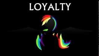 Loyalty - AcousticBrony & MandoPony - Lyrics