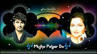 Mujhe Pyar Do - Sonu Nigam - Anuradha padwal