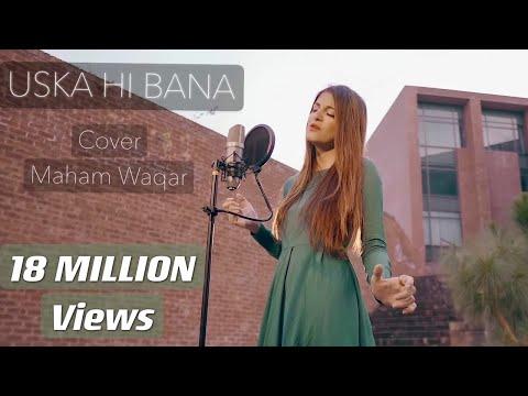 Uska Hi Bana Cover | 1920 Evil Returns |  Maham Waqar