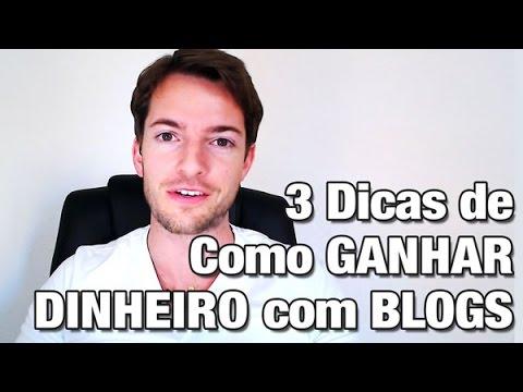 3 Dicas de Como Ganhar Dinheiro Com Blogs