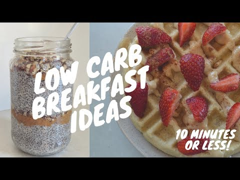 LOW CARB BREAKFAST IDEAS | Healthy, Easy + Quick