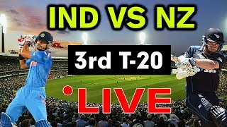 Live Match : India vs New Zealand, 3rd T20I  || IND VS NZ 3rd T20