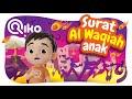 Murotal Anak Surat Al Waqiah - Riko The Series
