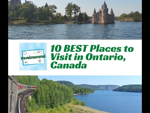 10 Best Places To Visit In Ontario Canada - Travel Video