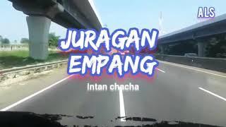 Download DJ kentrung ( juragan empang by intan chacha)