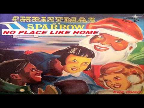 Mighty Sparrow -  NO PLACE LIKE HOME  (CHRISTMAS MUSIC -  TRINIDAD)