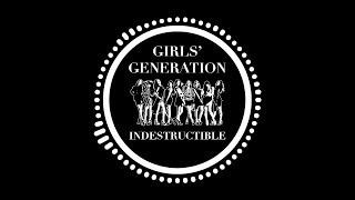 Girls' Generation (소녀시대) - Indestructible (Inst.)