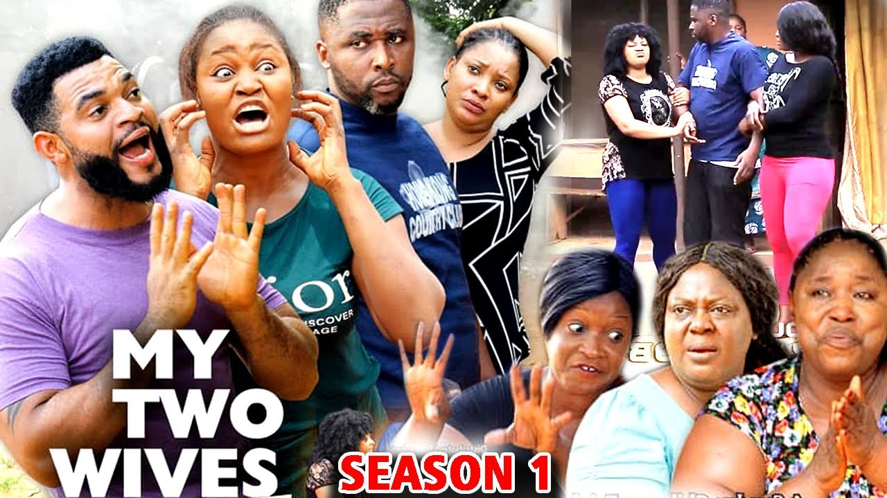 Download MY TWO WIVES SEASON 1 (New Hit Movie) - 2020 Latest Nigerian Nollywood Movie Full HD