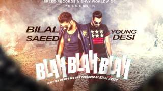 Download Hindi Video Songs - Motion Poster | Blah Blah Blah | Bilal Saeed | Releasing 8 August | Speed Records
