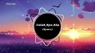 Download Mp3 Salah Apa Aku Remix 2019 - Dj Slow   Nhạc Tik Tok  抖音douyin 