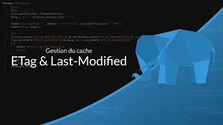 Tutoriel PHP : Gestion du cache Etag et Last-Modified