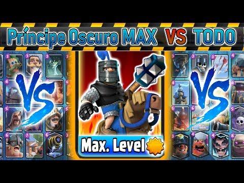 Príncipe Oscuro MAX Vs TODO min | Clash Royale | Kamikaze