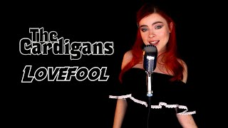 Lovefool (The Cardigans); by Andreea Munteanu