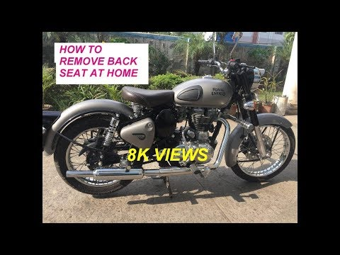 how to remove royal Enfield 350 & 500 back seat remove || classic back seat remove at home myself