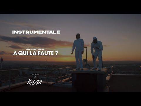 Kery James Feat. Orelsan - À Qui La Faute ? [Instrumentale]