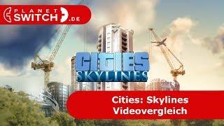Cities: Skylinies (Switch vs PC) - Vergleichsvideo