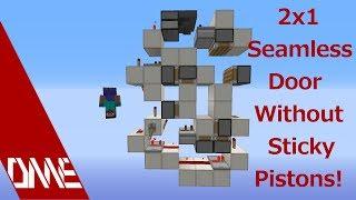 Small 2x1 Sticky-Pistonless (Seamless) Door! w/ Insantyz