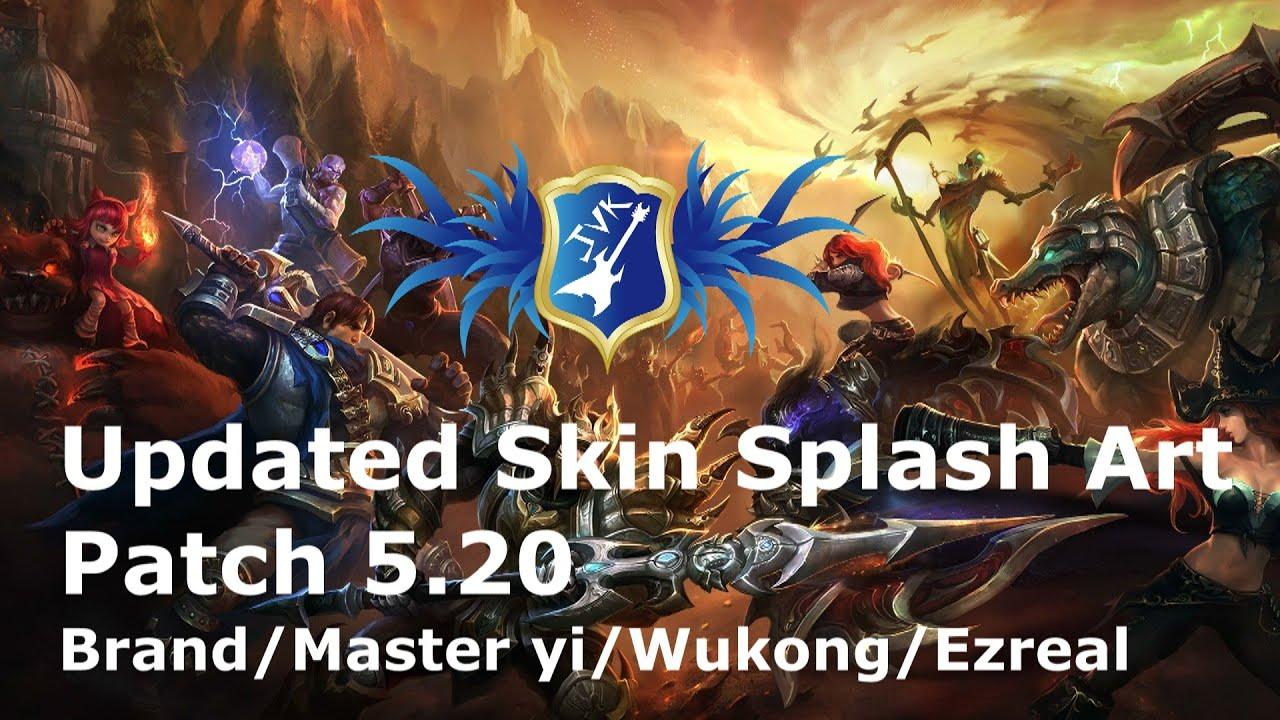 LoL - Updated Skin Splash Art Wukong/Ezreal/Master Yi ...