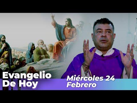 Evangelio De Hoy, Miercoles 24  De Febrero De 2021 - Cosmovision