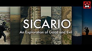 Sicario: An Exploration Of Good And Evil