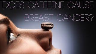 Does Caffeine Cause Cancer