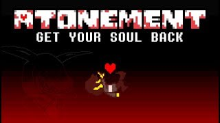 An Undertale Game Unlike Anything You've Seen Before... Atonement