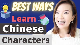 Best Ways to Learn Chinese Characters