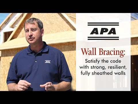 Wall Bracing: Satisfy the code with strong, resilient, fully sheathed walls