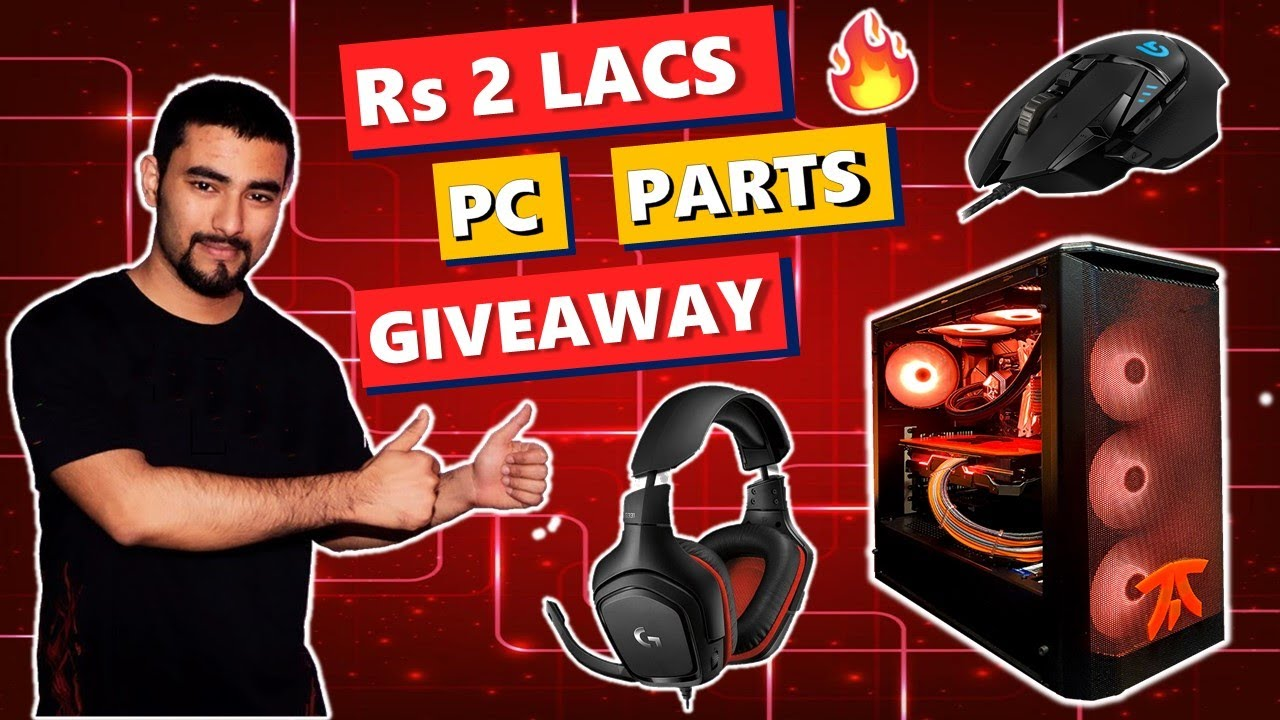 GIVEAWAY Worth Rs 2,00,000/- Of Pc Parts